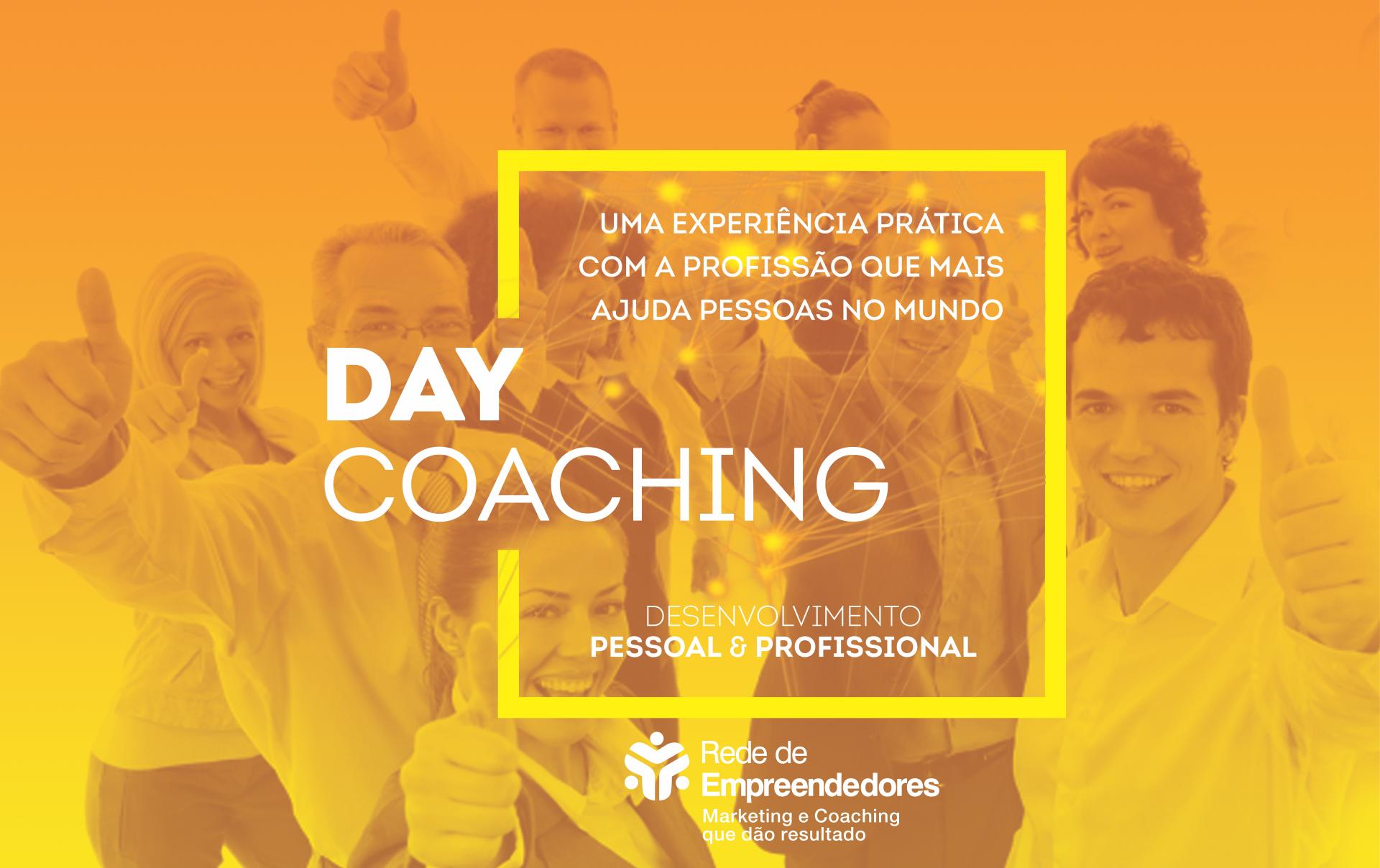 Day Coaching - Rede de Empreendedores - Santa Maria