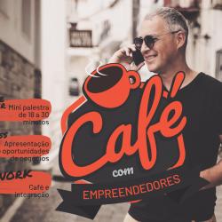 Café com Empreendedores – Caxias do Sul/RS