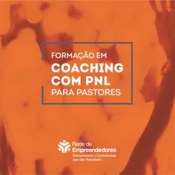 Formação em Coaching com PNL para Pastores