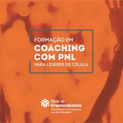 Formação em Coaching com PNL para Líderes de Célula